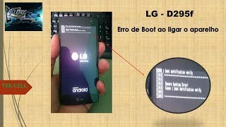 Erro de Boot LG G2 (D295F) & Solução