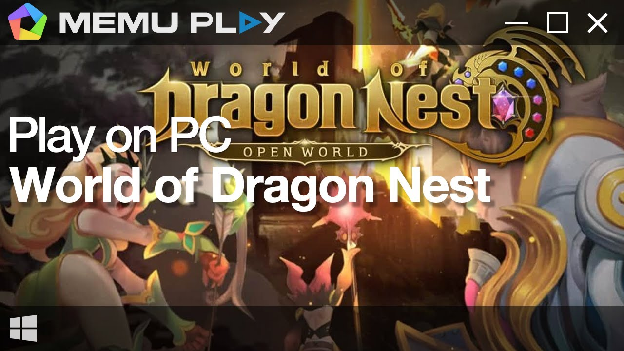 Download and Play World of Dragon Nest on PC with MEmu