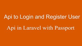 Api to Login and Register Users