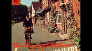 The Singing Postman - Mind How You Go.wmv