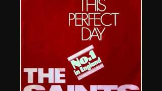 Watch Saints This Perfect Day video