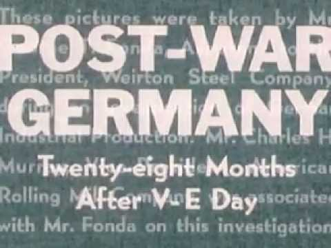 Post World War II Germany: 28 Months After V-E Day (Part I)