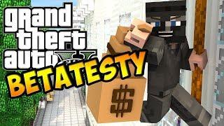GTA Minecraft - Zamkniete BetaTesty!