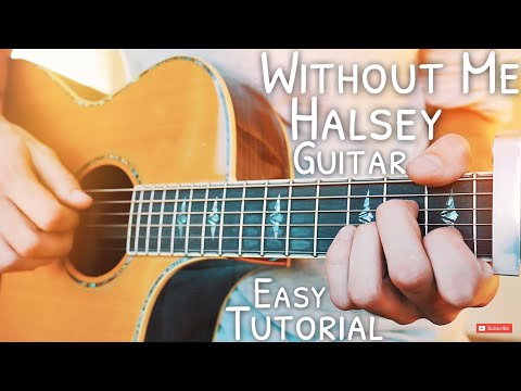 Without Me Halsey Guitar Lesson for Beginners // Without Me Guitar // Guitar Tutorial #573