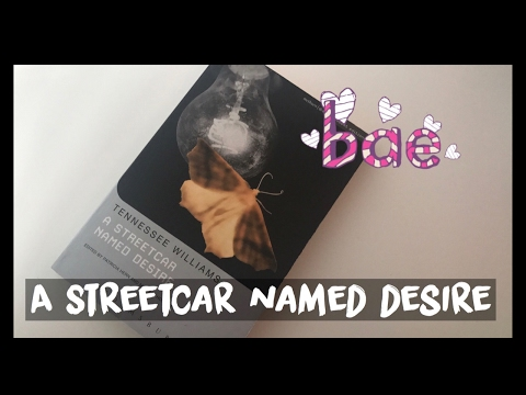 A Streetcar Named Desire: Discussion and Revision Live!