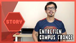 STORY - #7 -   كيفاش دوزت l'Entretien de Campus France
