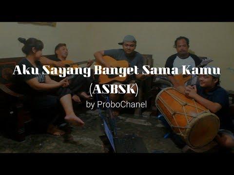 ASBSK (Aku Sayang Banget Sama Kamu) - Souqy Band cover by ProboChanel