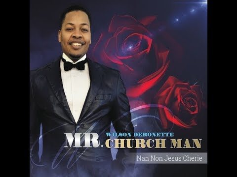 Wilson Deronette Mr.Church Man & Friends live in Concert 8/13/17
