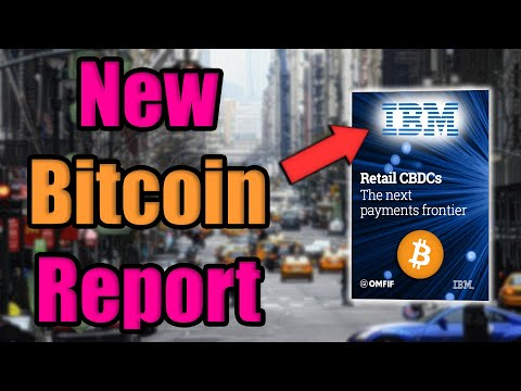 NEW REPORT: IBM Just Published A Bitcoin Report | BANKS WILL LAUNCH COUNTERSTRIKE W/IN 5 YEARS