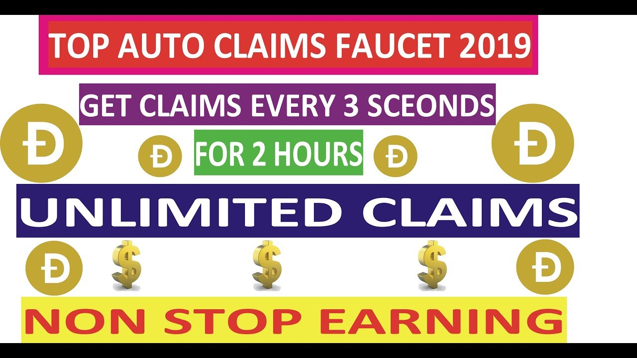 Top Dogecoin Auto claims faucets 2019 payout every 3 seconds for 2 hours  unlimited non stop claims