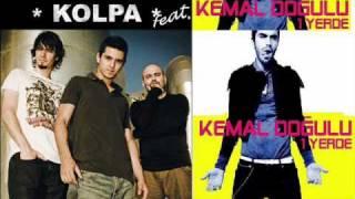 Kolpa Feat. Kemal Doğulu - Bir Yerde dinle ve mp3 indir