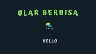 [1.38 MB] HELLO-ULAR BERBISA (KARAOKE+LYRICS) BY AW MUSIK