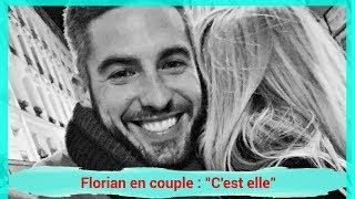 Mariés au premier regard – Florian en couple :