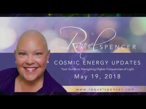 May 20th Cosmic Energy Update - Key Codes for Manifestation