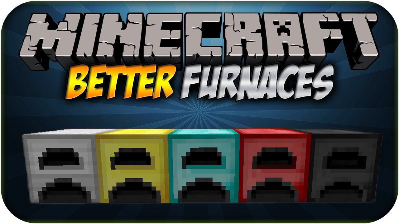 Como instalar: Better Furnaces Mod Para Minecraft 1.7.2 ...