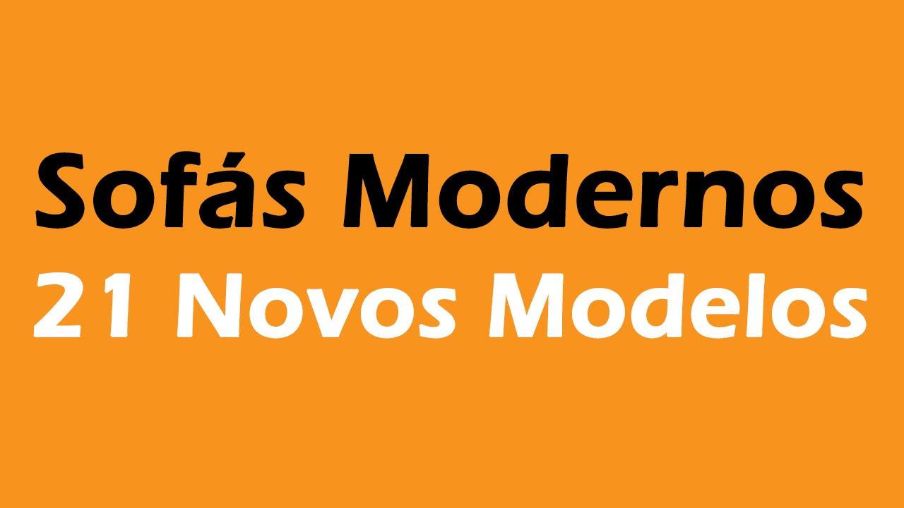 Sof s modernos 21 ideias youtube - Modelos de sofas ...