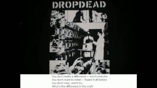 Dropdead - Fucking assholes /w lyrics