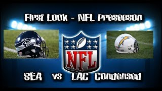 First Look | Week 2 Preseason | Seahawks vs LA Chargers | Condensed Game | 08/18/18