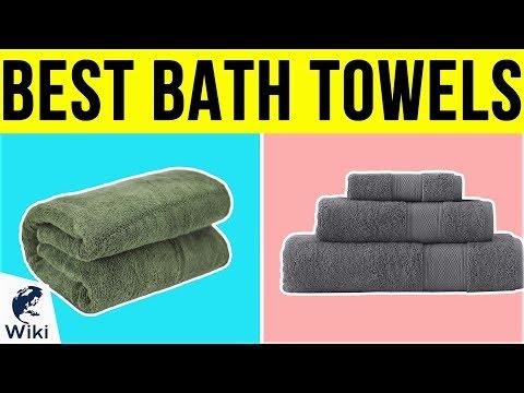 10 Best Bath Towels 2019
