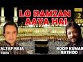 Lo Ramzan Aaya Hai - Roop Kumar Rathod & Altaf Raja (Ramzan Ki Raatein)