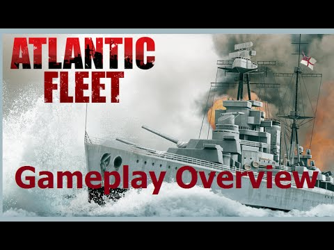 Atlantic Fleet (PC) - Gameplay Overview