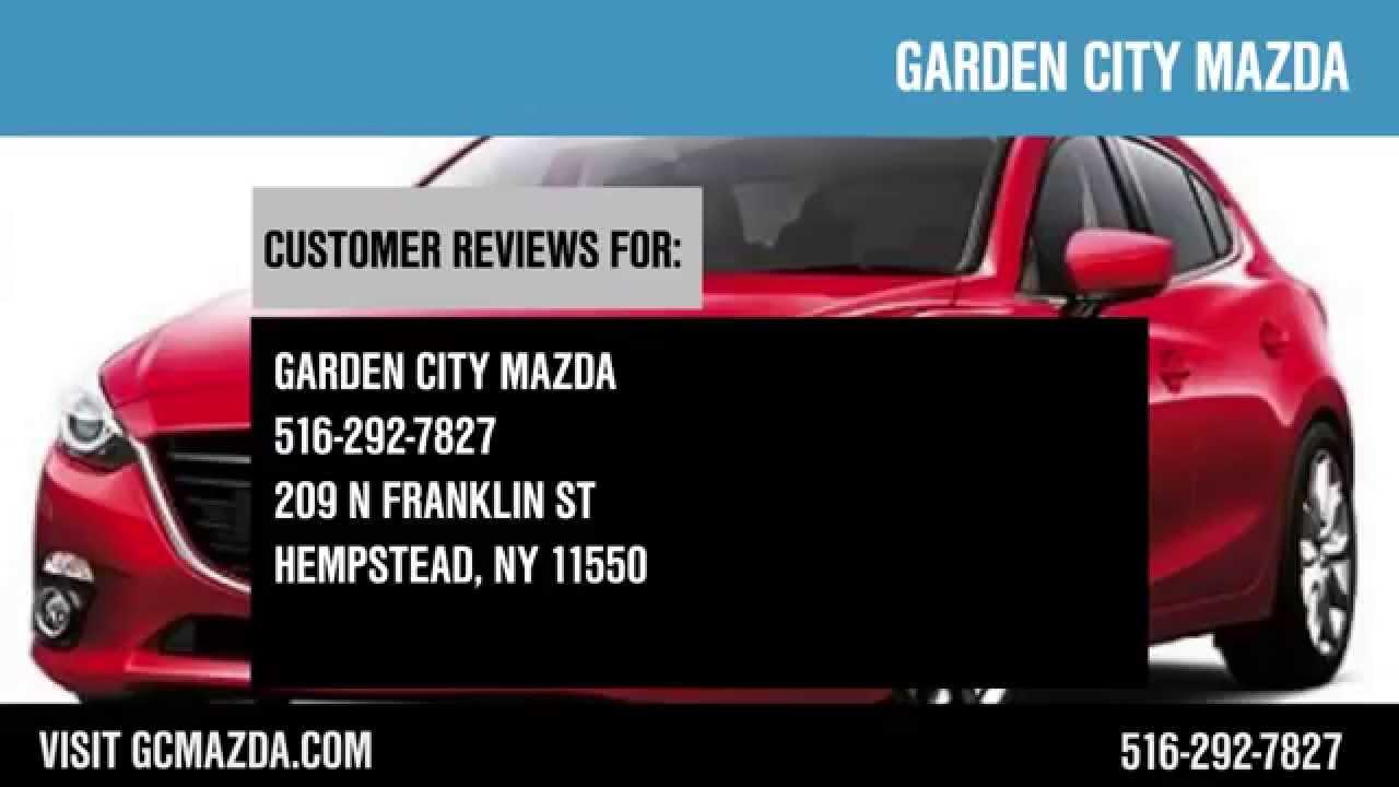 Garden city mazda reviews