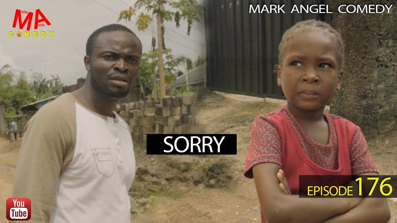SORRY (Mark Angel Comedy) (Episode 176)