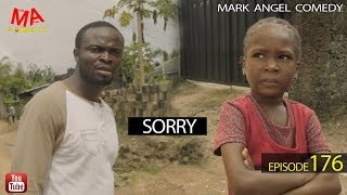 SORRY (Mark Angel Comedy Episode 176)