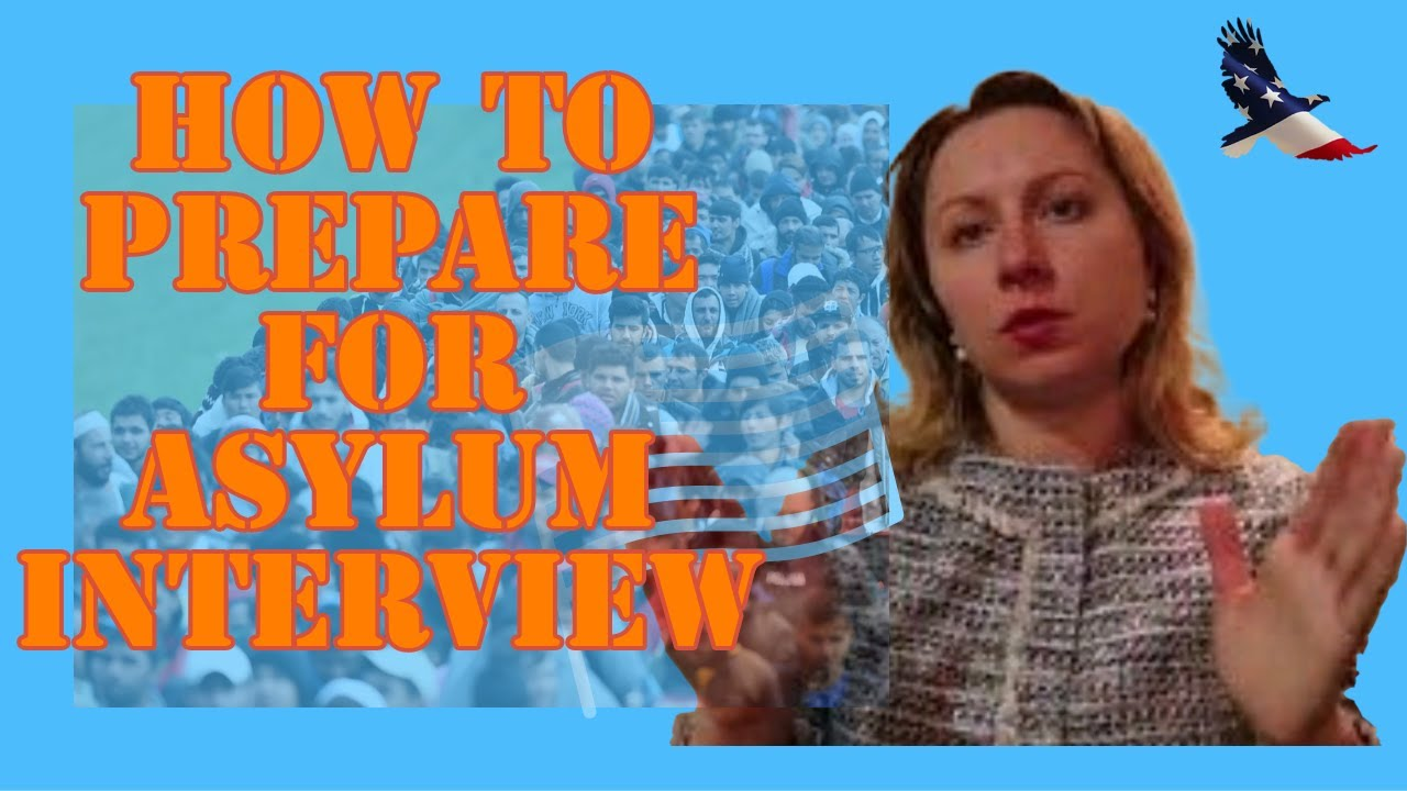 Legally Speaking: How to Prepare for your Asylum Interview
