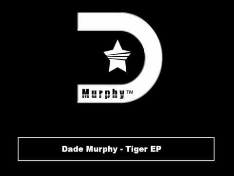 Dade Murphy - Tiger EP