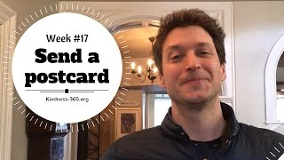 Weekly Challenge #17 –Send a Postcard - Kindness-365.org