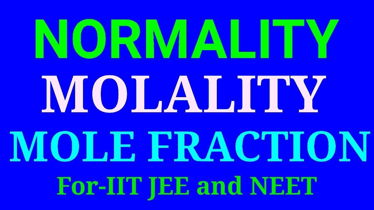 Molarity Normality Molality Mole Fraction Short Trick In Hindi