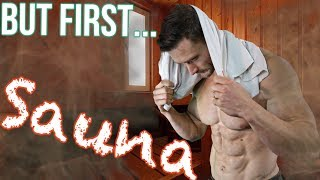 Does a Sauna Benefit You or Improve Fat Loss?