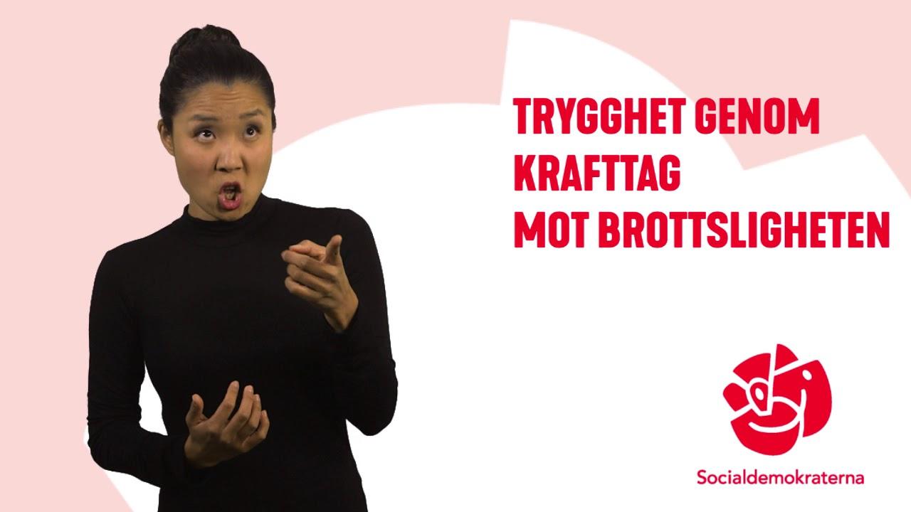 Socialdemokraterna 2018  Ett starkare samhälle. Ett tryggare Sverige.  (Teckenspråkstolkat) b22a1ed8342a4
