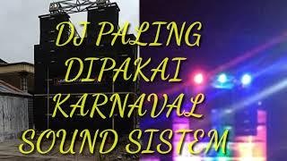 Download lagu KUMPULAN LAGU DJ YANG SERING BANGET BUAT KARNAVAL SOUND SISTEM TERNAMA MP3