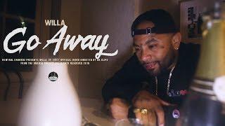"Willa ""Go Away"" (Official Video)"