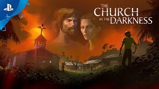 The Church in the Darkness   Trailer   PS4