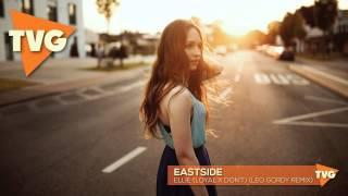 Eastside - Ellie (Loyal x Don