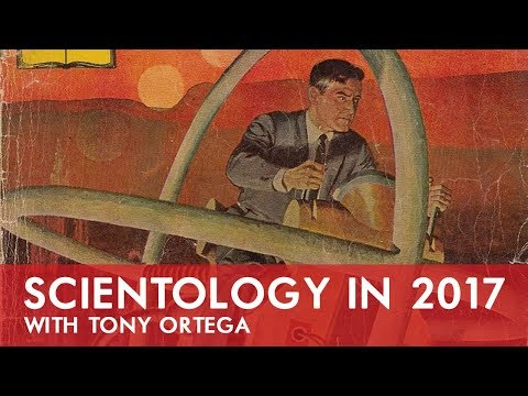 Scientology in 2017 with Tony Ortega