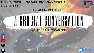 Be The Ram Media Presents A CRUCIAL CONVERSATION: What can Coaches do?