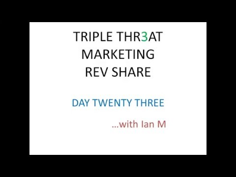 Triple Threat Rev Share Day 23 Strategy Review Proof 2015 Ian Michaels http://triplethr3at.net