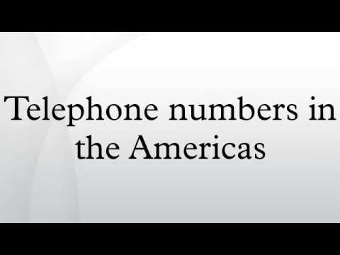 Telephone numbers in the Americas