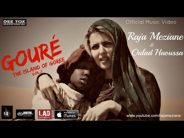 Raja Meziane & Ouled Haoussa - Gouré vol.1 (The island of Goree)
