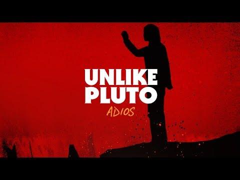 Unlike Pluto – Adios