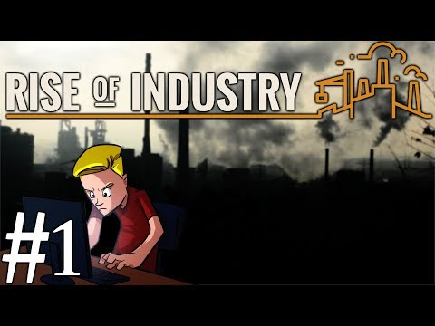 Rise of Industry | Alpha 2.1 | Part 1 | Orange Juice for All