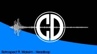 Retrospect (50HZ) ft. Maksim - Headbop [FREE]