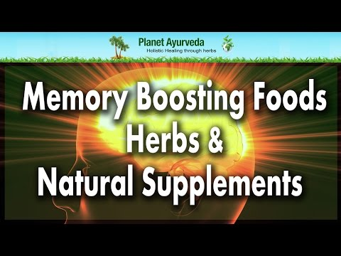 Memory Boosting Foods, Herbs & Natural Supplements