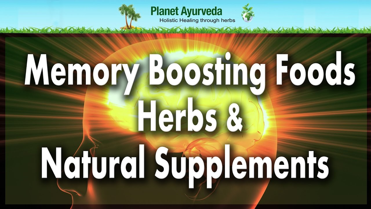 Memory Boosting Foods Herbs Natural Supplements