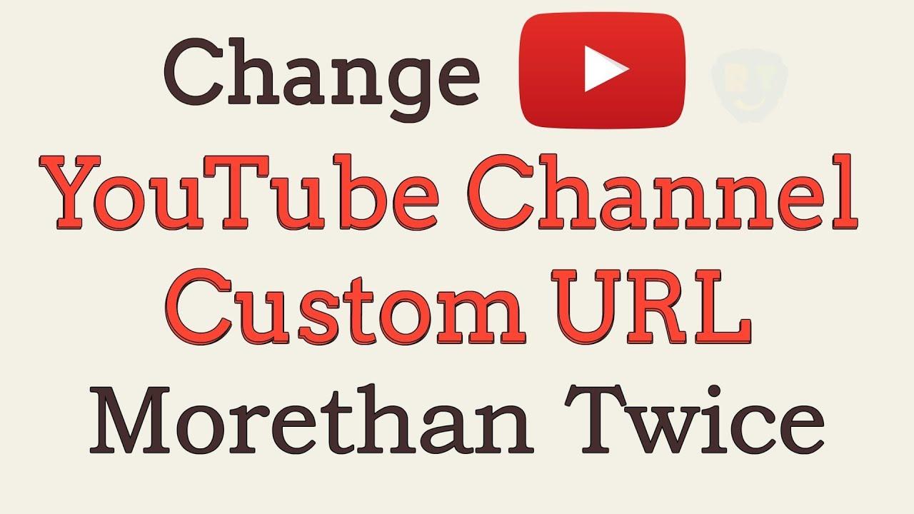 youtube change custom url
