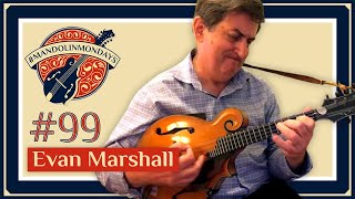 "Mandolin Mondays Featuring Evan Marshall /// ""Blackberry & Turkey"""